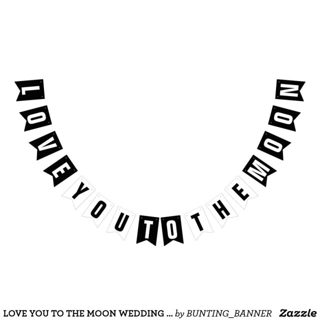 LOVE YOU TO THE MOON WEDDING DECOR