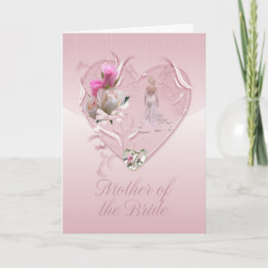 Mother Of The Bride Congratulations - Mother Of Th Card
