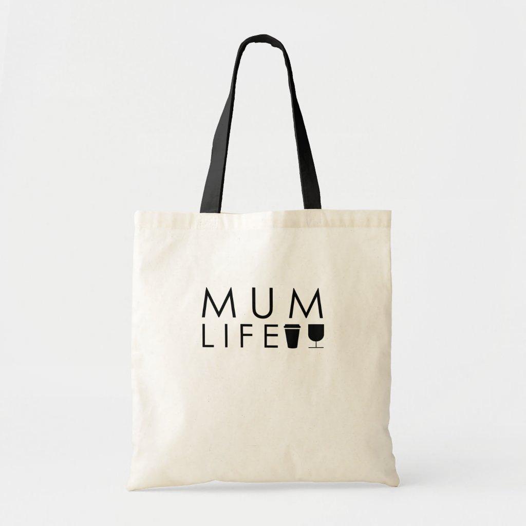 mum life tote bag