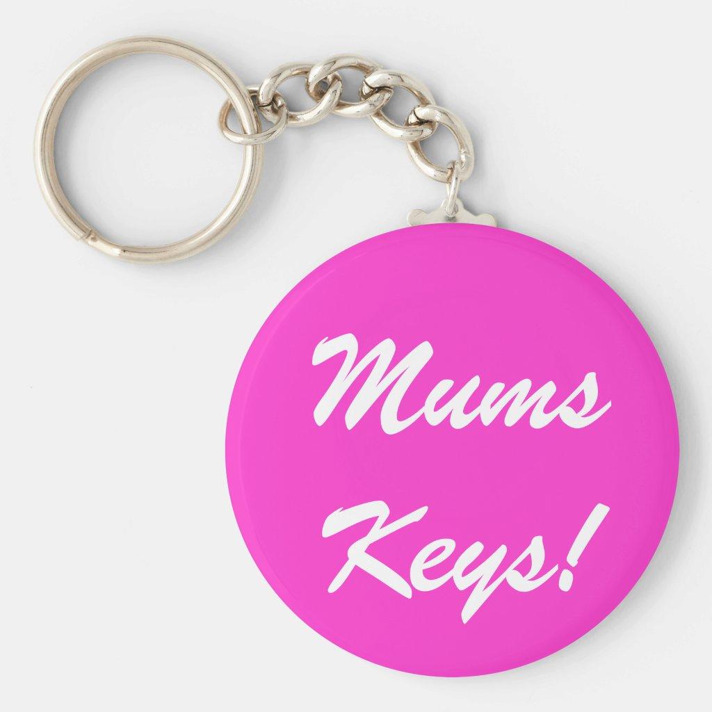 Mums Keys! Keyring
