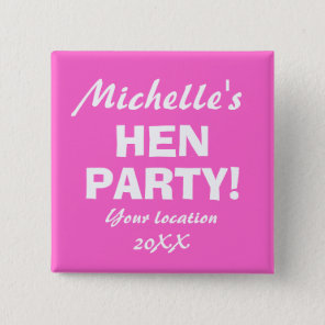 Neon pink hen party badge button for girls night