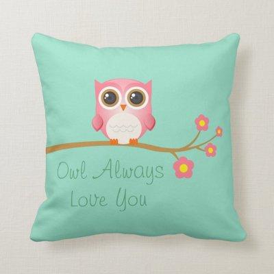 Owl Always Love you Pink Owl on Seafoam Cushion