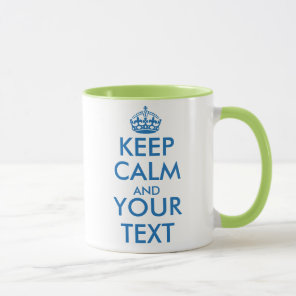 Personalised Keep Calm and your text mug