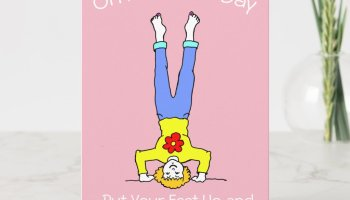 Put your Feet Up Relax Pink Mother's Day Card