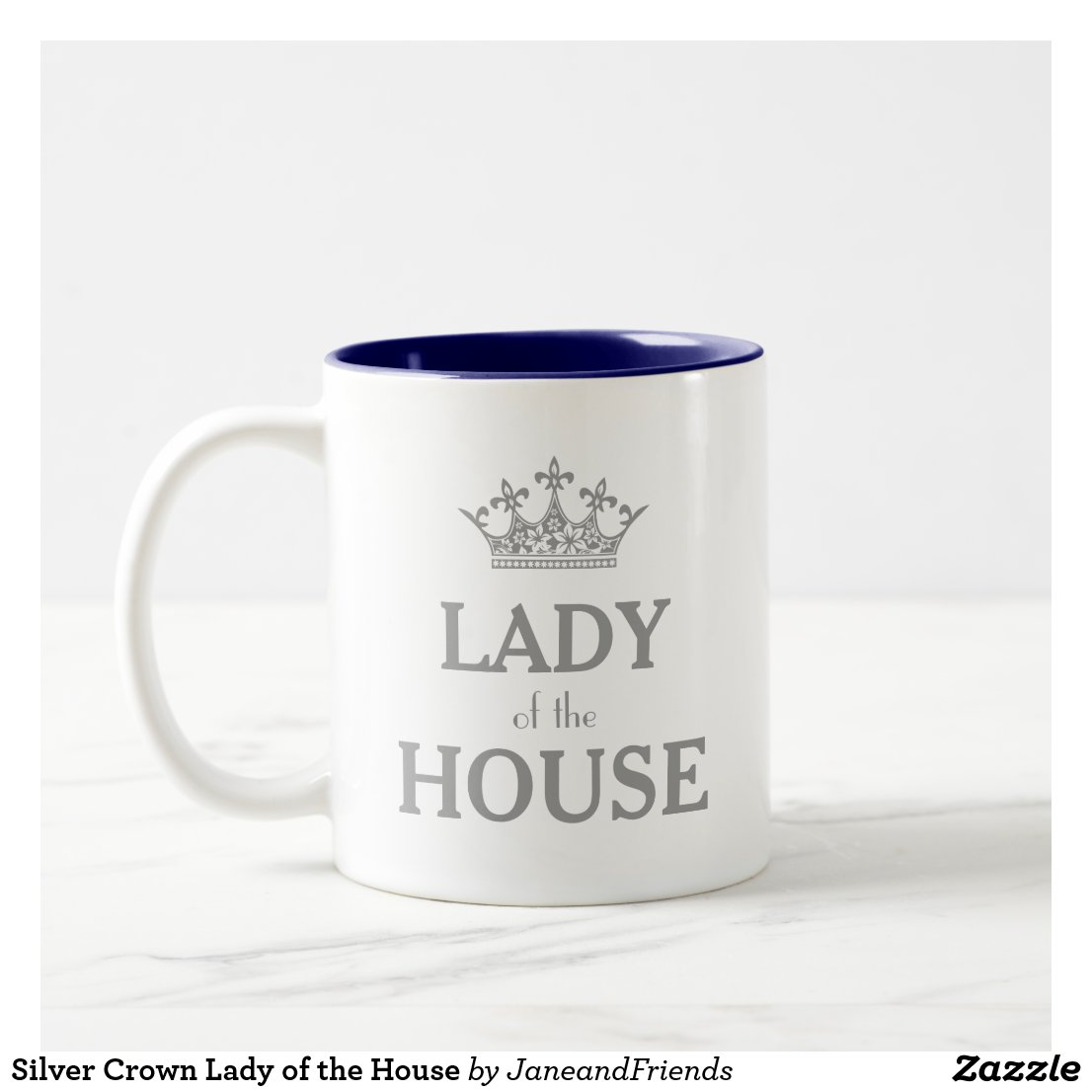 Silver Crown Lady of the House Two-Tone Coffee Mug