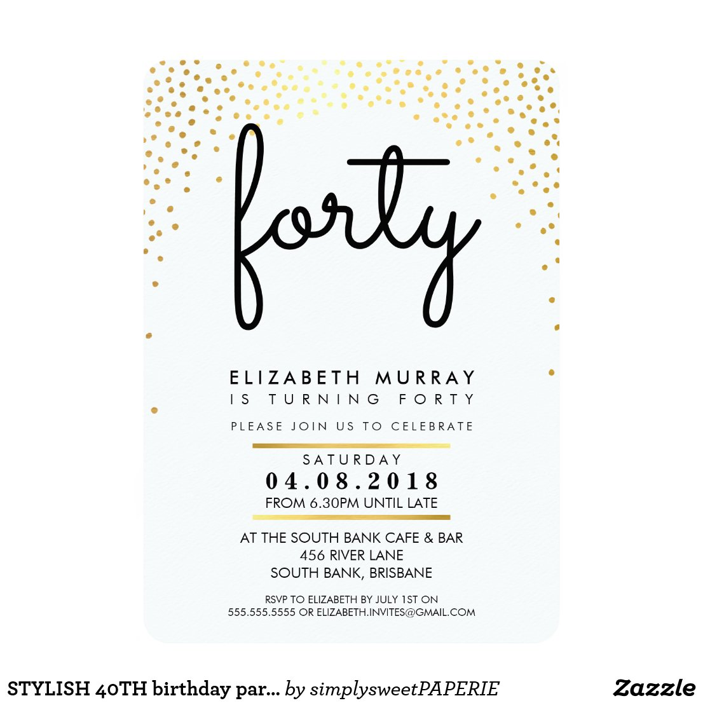STYLISH 40TH birthday party INVITE gold confetti