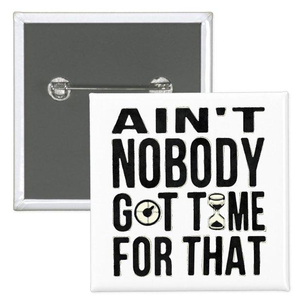 Aint No Body Got Time Gluten