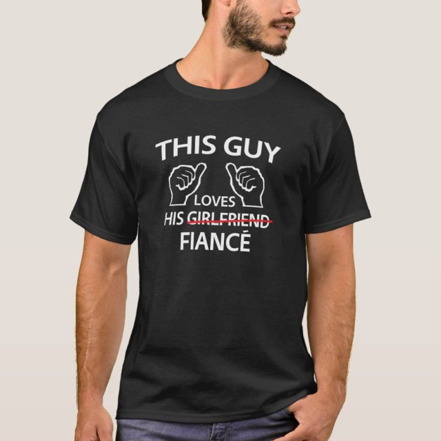 This Guy Loves His Fiance T-Shirt