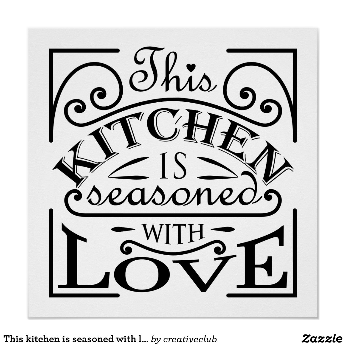 This kitchen is seasoned with love poster