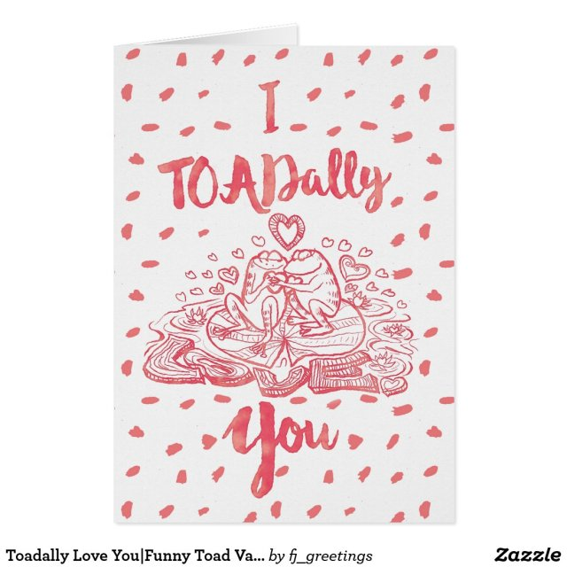 Funny Toad Valentine Card