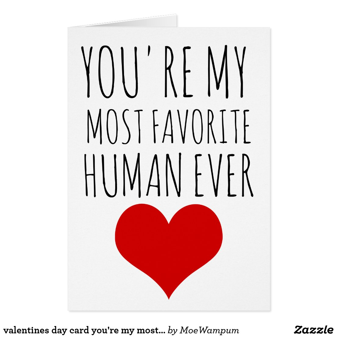 You're my most favourite human card