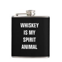 Whiskey is my spirit animal hip flask