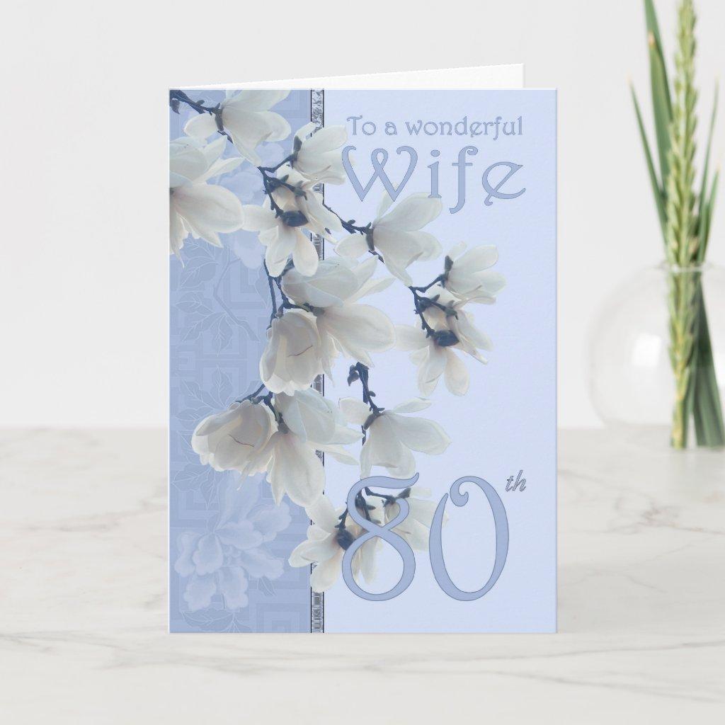 Wife 80 Birthday - Birthday Card Wife