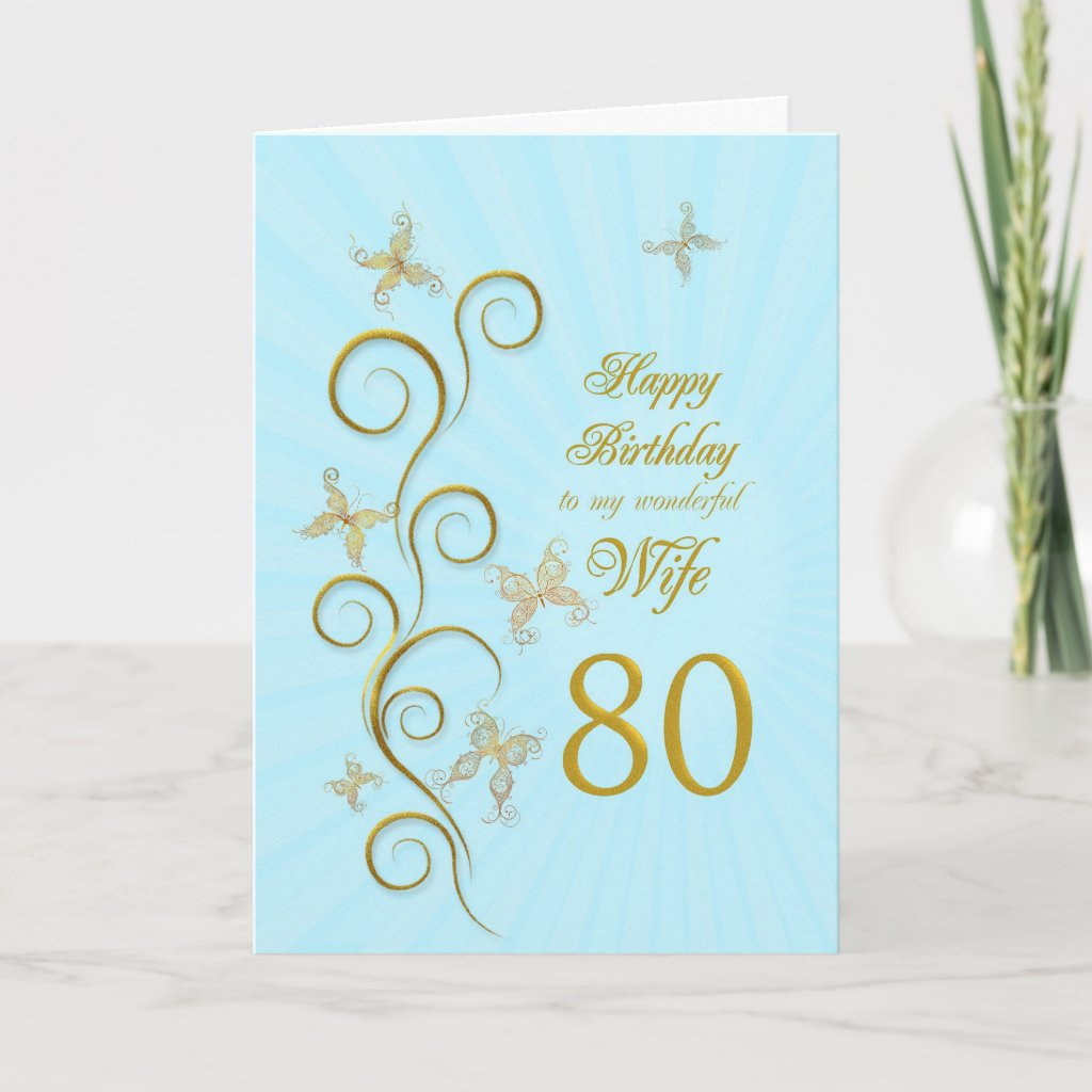Wife 80th Birthday with golden butterflies Card