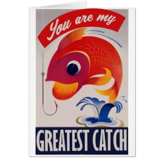 You are my greatest Catch Card