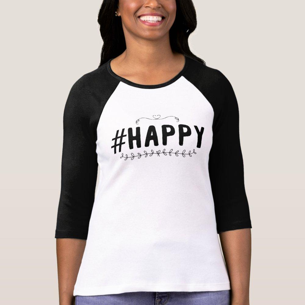 Happy hashtag tshirt