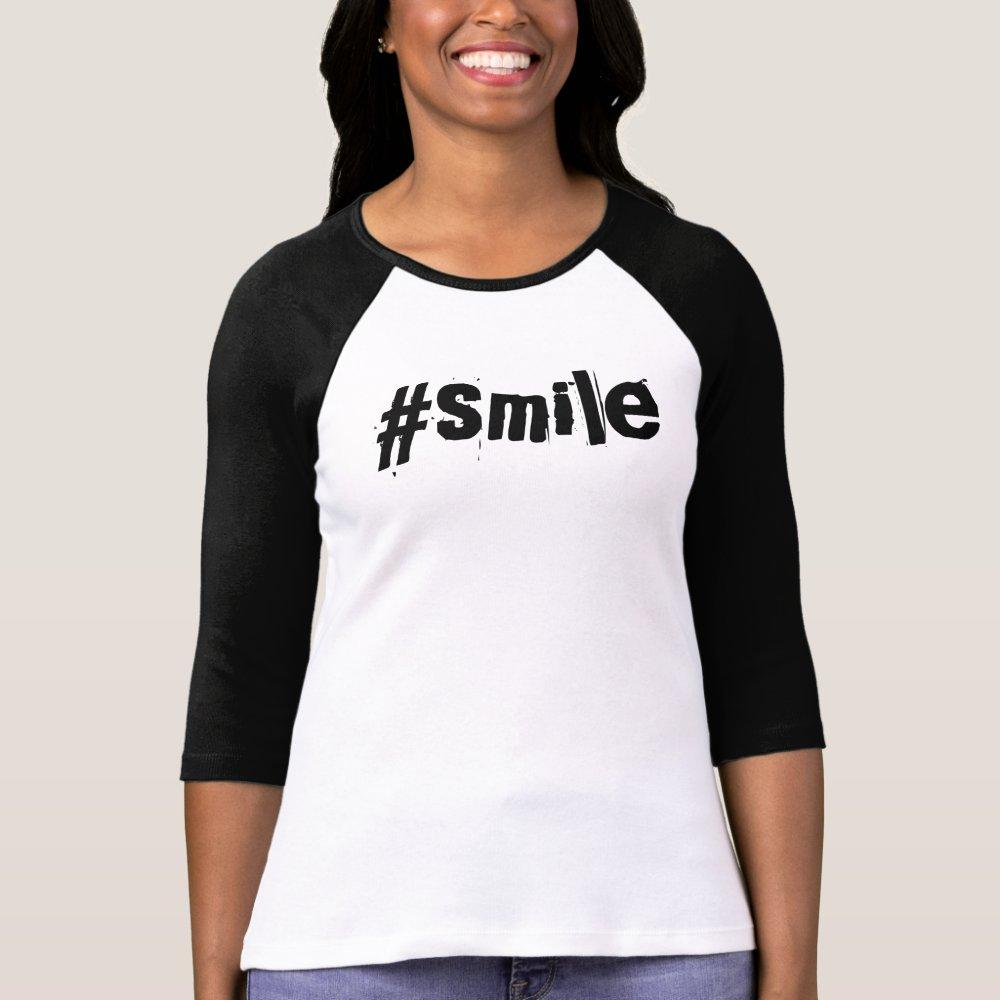 Smile hashtag tshirt