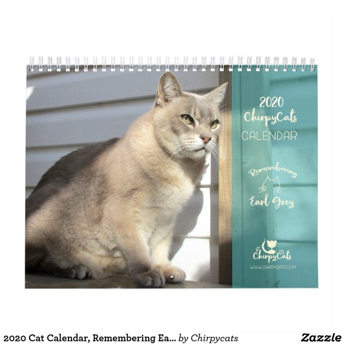 2020 Cat Calendar, Remembering Earl Grey Calendar