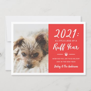 2021 Ruff Year Red Funny Dog Photo Holiday Card