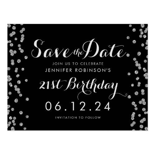21st Birthday Silver Save The Date Confetti Black Postcard
