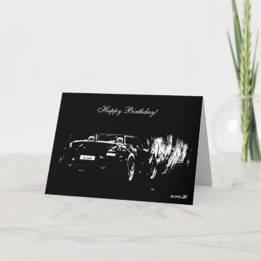 370Z Roadster Car themed Birthday Card