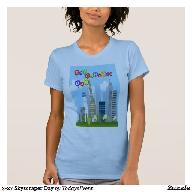 3-27 Skyscraper Day T-Shirt