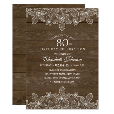 80th birthday party Rustic Wood Unique Lace Invitation