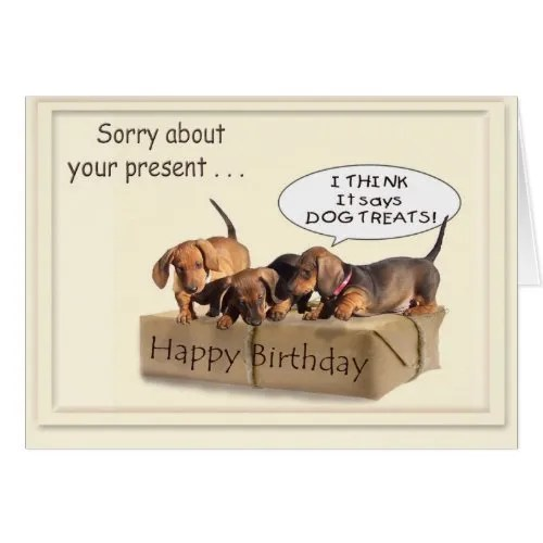 A Dachsund Birthday Greeting Card