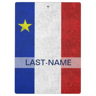 Acadian Flag Surname Distressed Grunge Personalize Clipboard