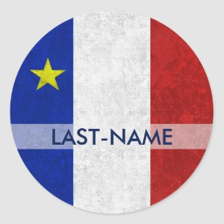 Acadian Flag Surname Distressed Grunge Personalize Round Stickers