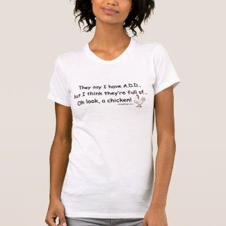 ADD Full of Chickens Tshirts