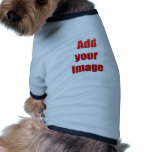 Add your image to customize pet clothing