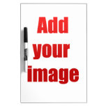 Add your image to customize dry erase boards