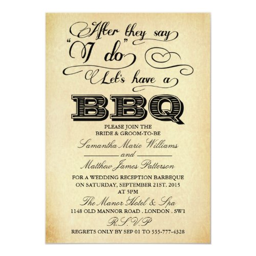 After They Say I Do Lets Have A Bbq Invitation