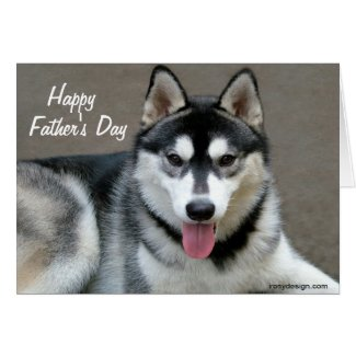 Alaskan Malamute Dogs Father's Day Greeting Card