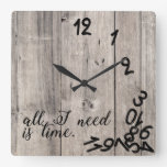 all I need is time with rustic wood background Square Wall Clock