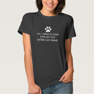 All I Need is Wine and My Cat Personalize T-shirt