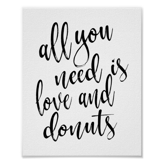 Download All you need is love and donuts 8x10 wedding sign | Zazzle.com