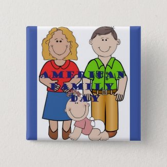 American Family Day Button Square Holiday