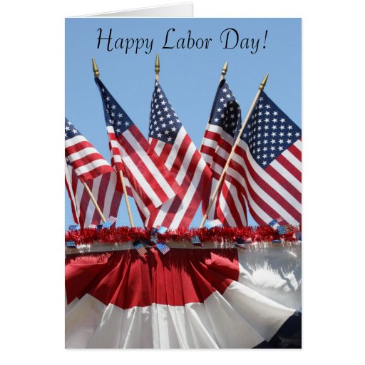 American Flags Labor Day Greeting Card Zazzle