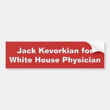 Anti Donald Trump bumper sticker Jack Kevorkian