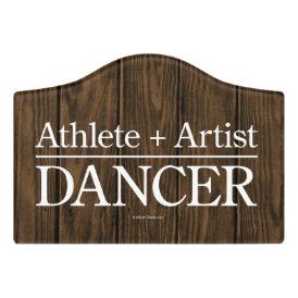 Athlete   Artist = Dancer Door Sign