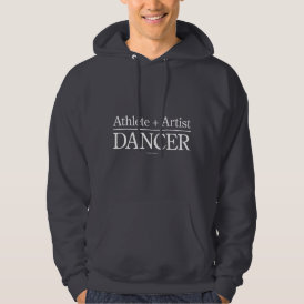 Athlete   Artist = Dancer Hoodie
