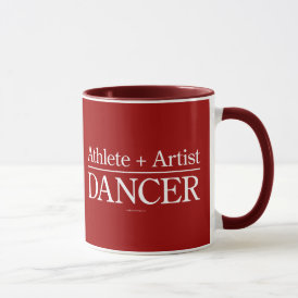 Athlete   Artist = Dancer Mug