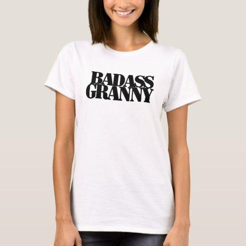 Badass Granny T-Shirt