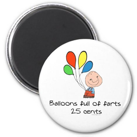 Balloons full of farts magnet