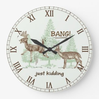 Bang! Just Kidding! Hunting Humor Roman Numbers Large Clock