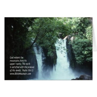 Banias Waterfall and Psalm 104:13 Greeting Card