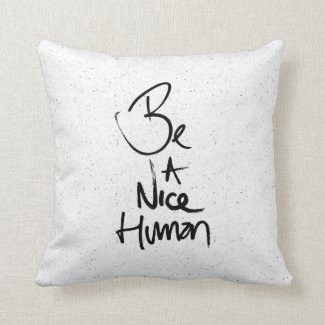 """Be a Nice Human"" Typography Design"