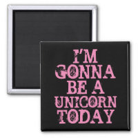 Be a Unicorn Magnet
